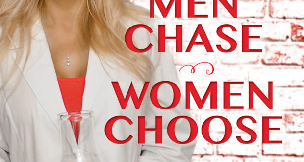 Men Chase Women Choose, a book by Dawn Maslar