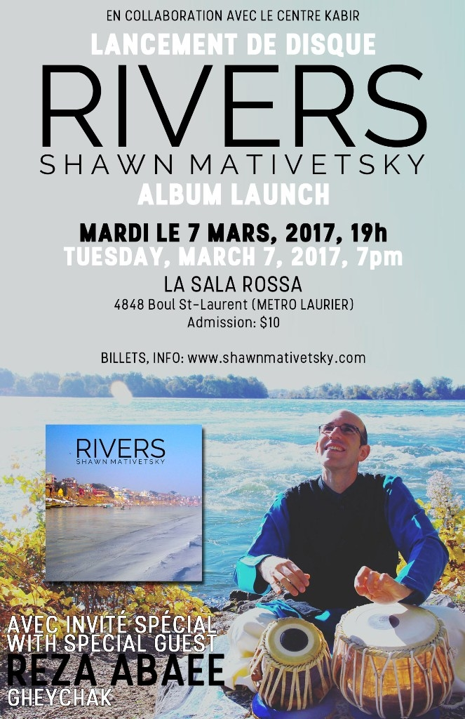 Launch of Rivers, a Classical Indian Music Album by Shawn Mativetsky on March 7, 2017