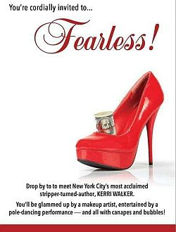 Fearless! An Exotic Dancer's Guide to Personal and Professional Success by Kerri Walker