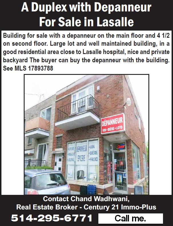 Depanneur For Sale - Contact Chand Wadhwani at 514-295-6771