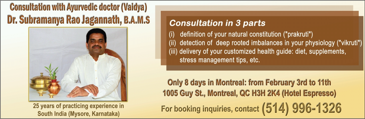 Consultation with Ayurvedic Doctor Subramanya Rao Jagannath in Montreal from February 3-11, 2018