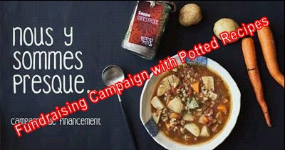 Fundraising Campaign with Potted Recipes