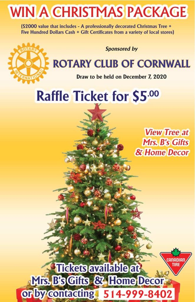 Christmas Fundraising by the Rotary Club of Cornwall -  Raffle Ticket of $5 only - Win professionally decorated Christmas tree, $500 in Cash & Gift cards - Total prize value of $2000